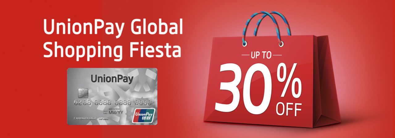 Enjoy up to 30% Exclusive Discount at UnionPay's Global Shopping Fiesta